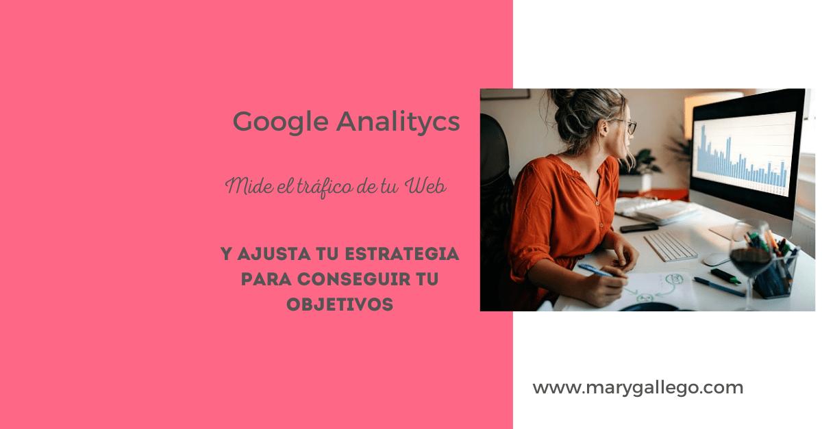 Medir tráfico de tu sitio web con Google Analitycs